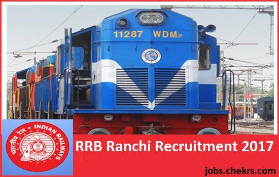 RRB Ranchi Recruitment #RRBRanchiJobs @rrbranchi.gov.in