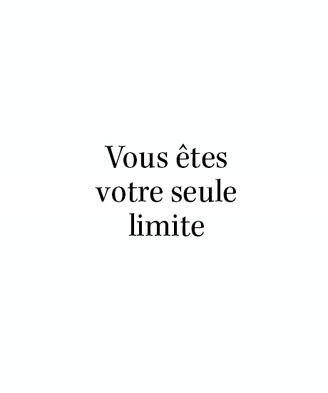 You are your only limit | French quote | #citation #quote #inspiration                                                                                                                                                     More
