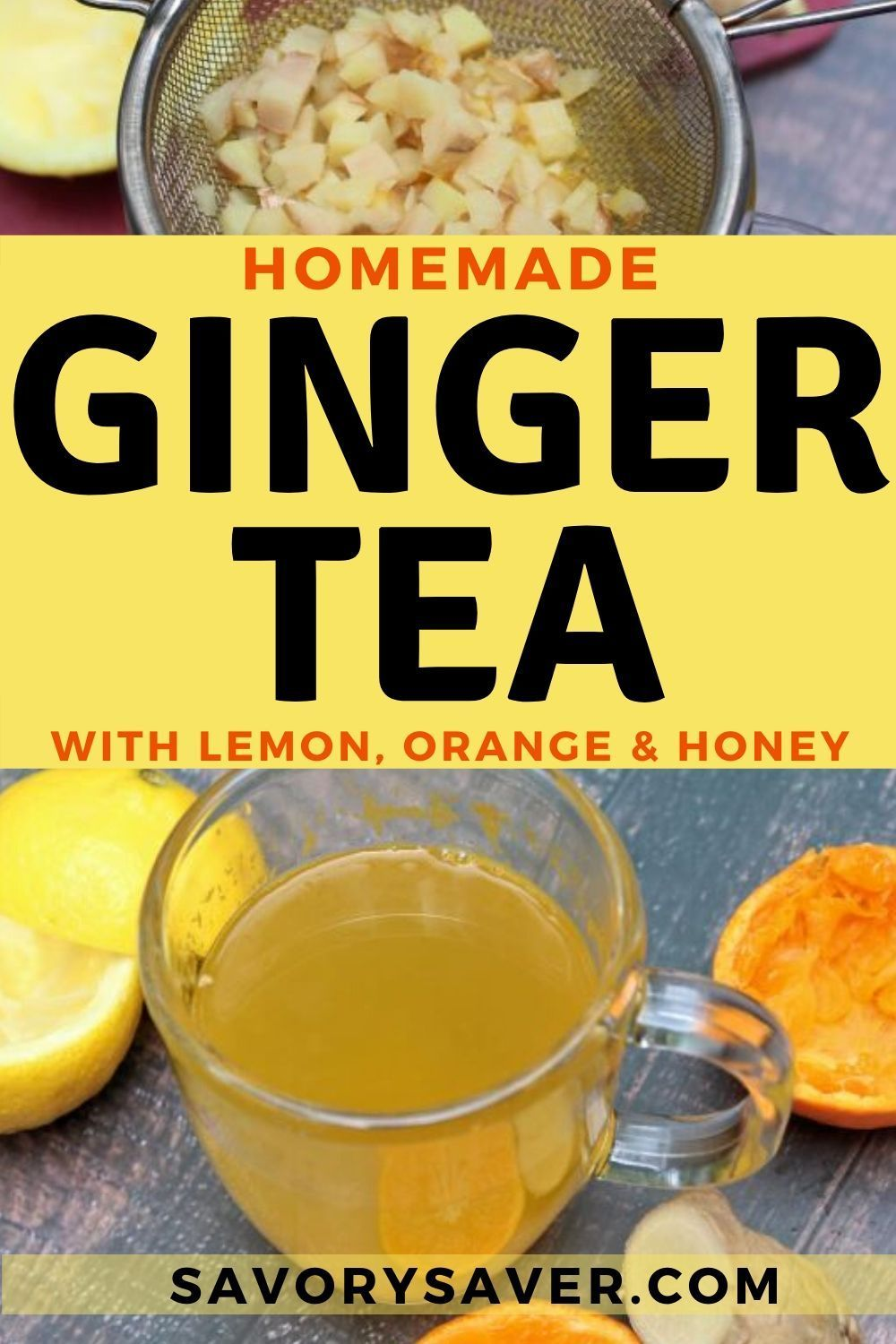 Homemade Ginger Tea With Citrus Healthy, Easy, and