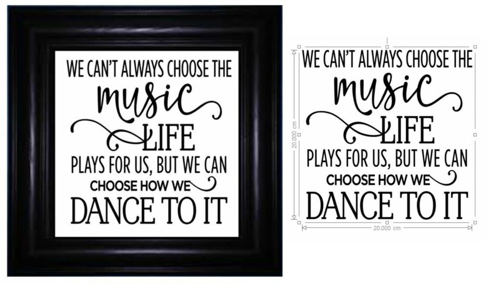 Vinyl Sticker Fits Frame 20 x 20cm WE CANT ALWAYS CHOOSE THE MUSIC LIFE QUOTE