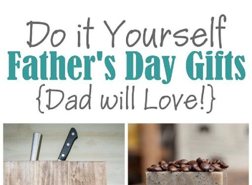 A do it yourself fathers day diy gift projects recipes and ideas a do it yourself fathers day diy gift projects recipes and ideas dad will love solutioingenieria Images