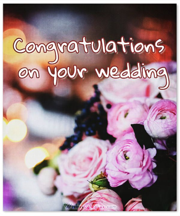 Romantic Wedding Wishes and Heartfelt Cards for a Newly Married ...
