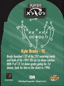 1996 Playoff Prime - X's and O's #134 Kyle Brady Back