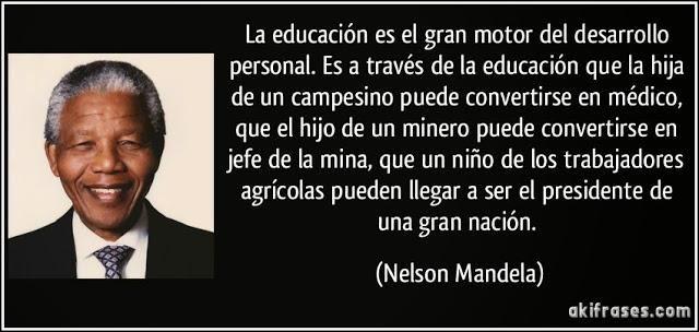 Pensamientos De Nelson Mandela Sobre La Educación Frases De Educacion Frases De Tecnologia Educacion