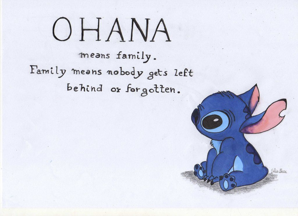 Ohana Means Family On We Heart It Mean Family Quotes Ohana Stitch Quote