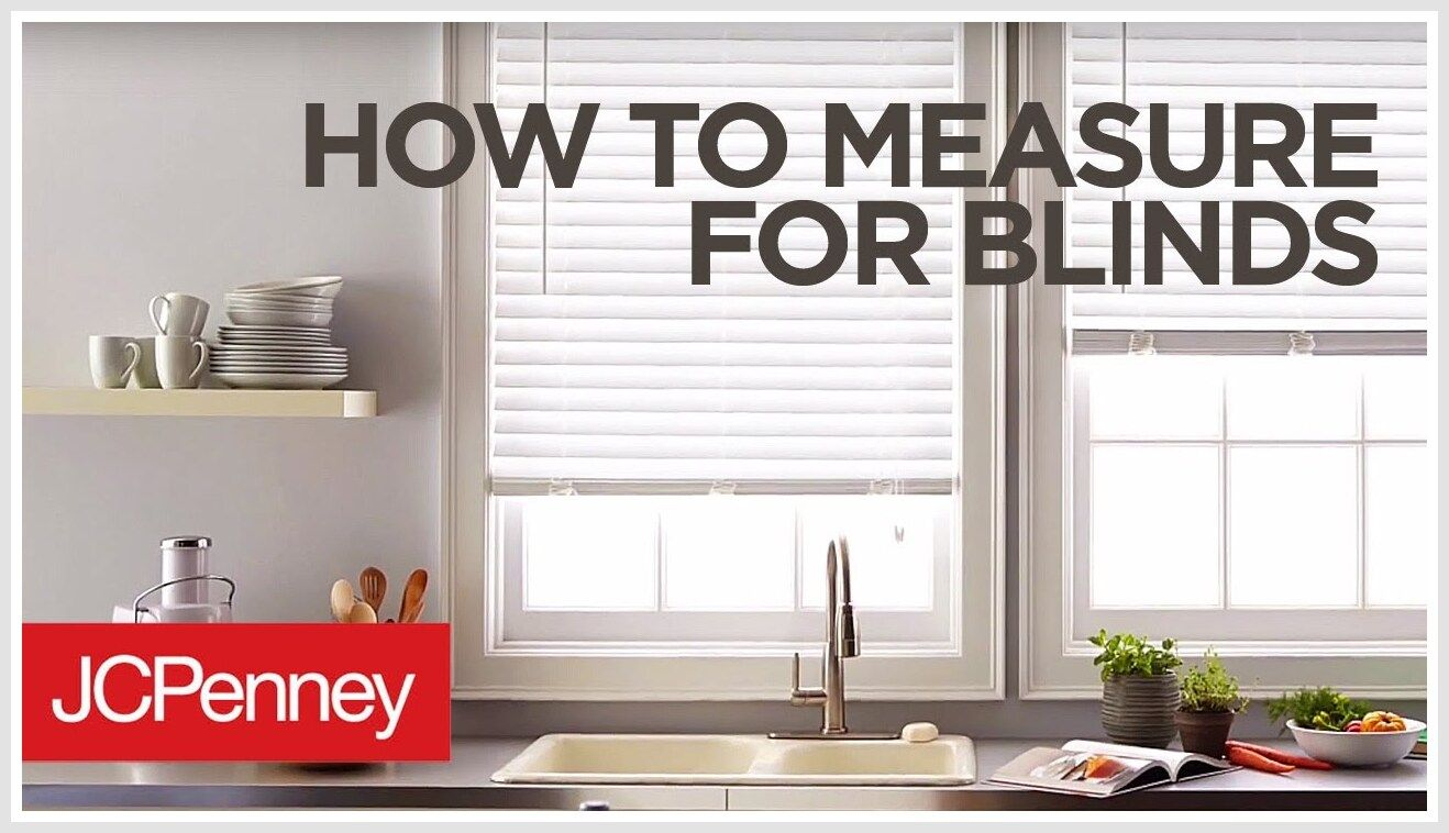 49 Reference Of Measure Window Blinds Outside Mount In 2020 Blinds For Windows Blinds Cool House Designs