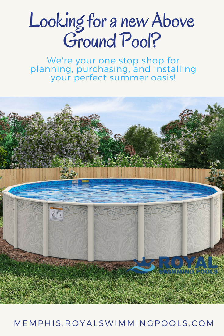 We Are Proud To Serve The Memphis Tn And Mid South Pool Community Royal Swimming Pools Offers Above Ground Pool Installat Pool Swimming Pools In Ground Pools