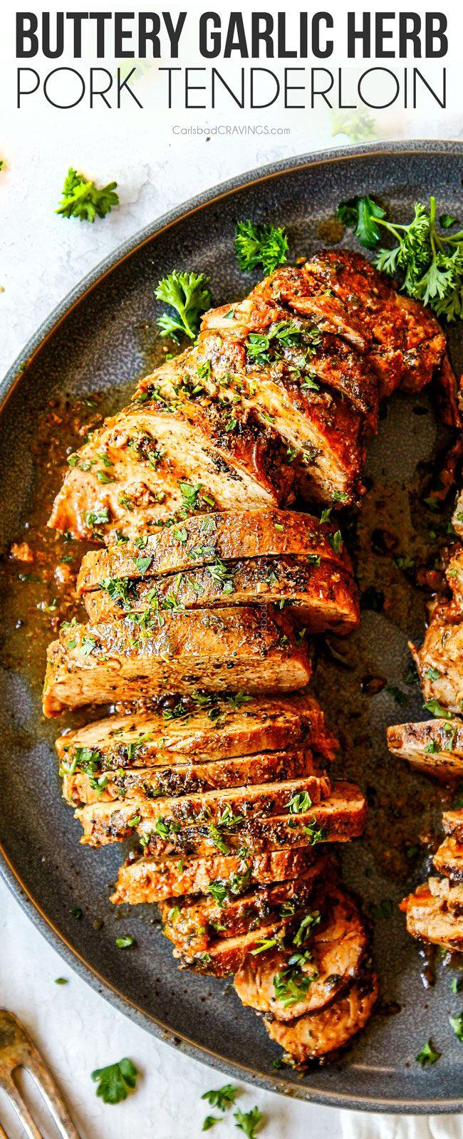Buttery Garlic Herb Pork Tenderloin #porktenderloinrecipes
