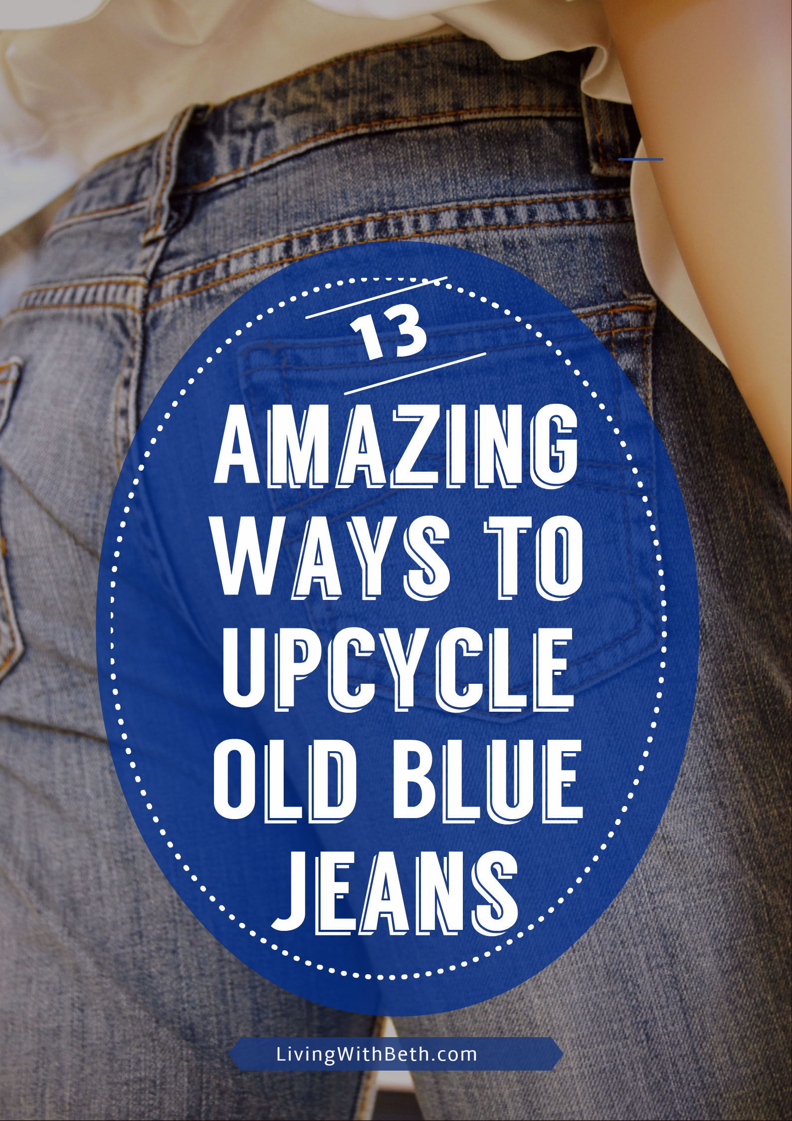 13 Amazing Ways to Upcycle Old Blue Jeans is part of Upcycled Crafts Awesome Blue Jeans - Most of us have old blue jeans or scraps of blue denim around the house  Here are 13 ways to upcycle your old denim to make something new!