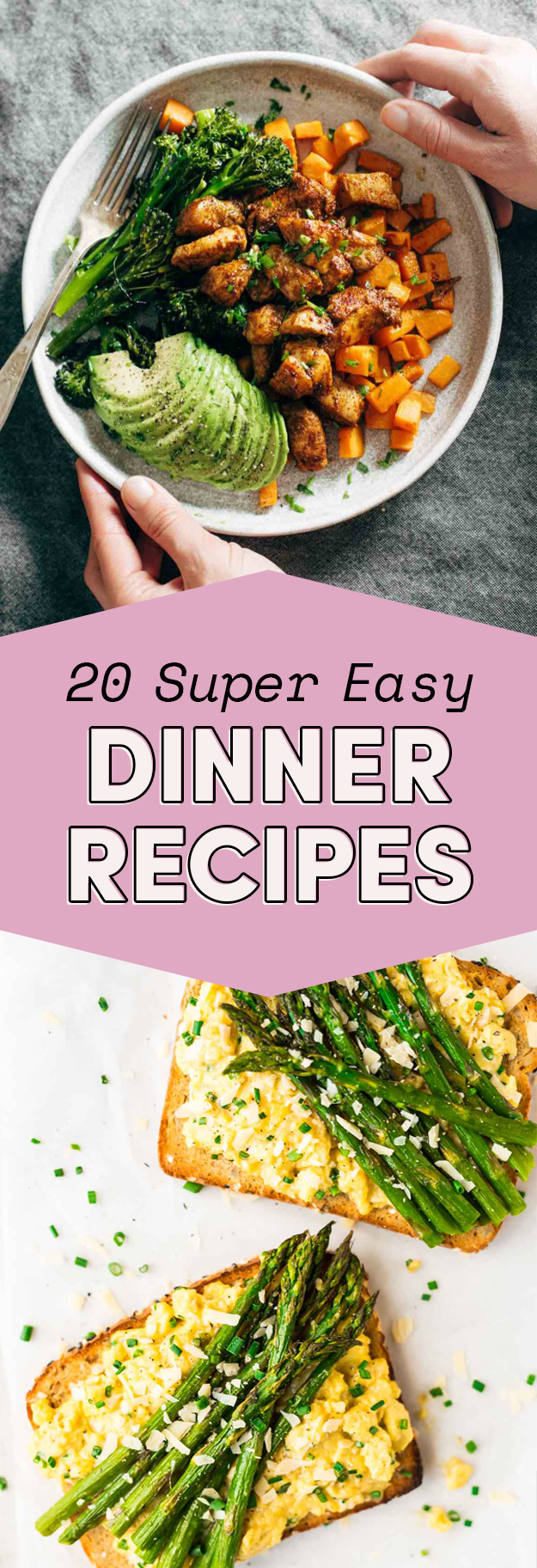 20 Easy Dinner Ideas For When You Re Not Sure What To Make Super Easy Dinner Recipes Easy Dinner
