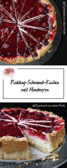 Pudding-Schmand-Kuchen mit Himbeeren | Kuchen mit himbeeren ...