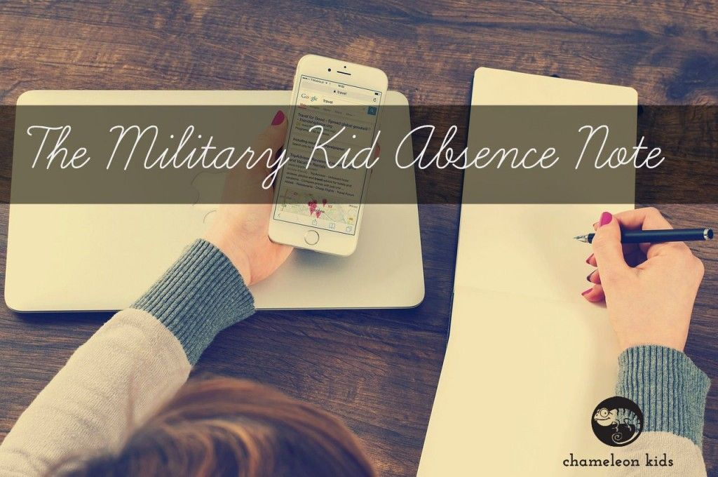 Dear Teacher, Sorry my child is absent today Here\u0027s why Military - absence note