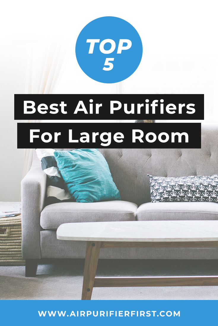 For Large Rooms You Will Need A Top Large Room Air Purifier Simply Because Cheap Air Purifiers Won T Do Filterless Air Purifier Air Purifier Room Air Purifier