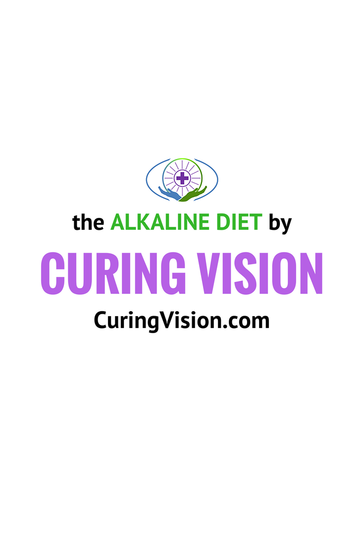 Alkaline Diet health and wellness resources from the website CuringVision.com
