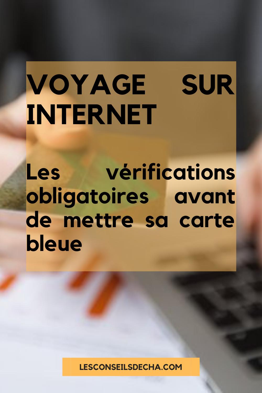Ce Que Je Dois Absolument Verifier Avant De Payer Mon Voyage Sur Internet En 2020 Voyage Carte Nationale Agence De Voyage