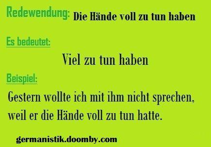 Hande Voll Redewendungen Deutsch Lernen Deutsche Redewendungen
