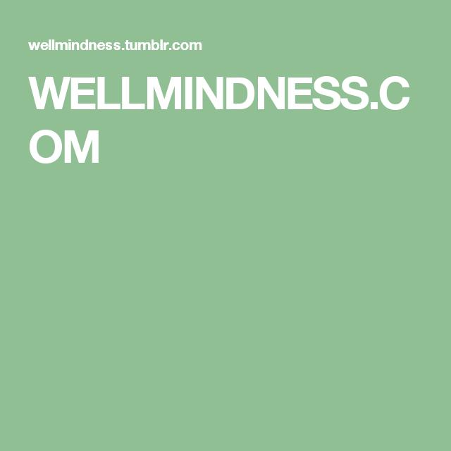 WELLMINDNESS.COM