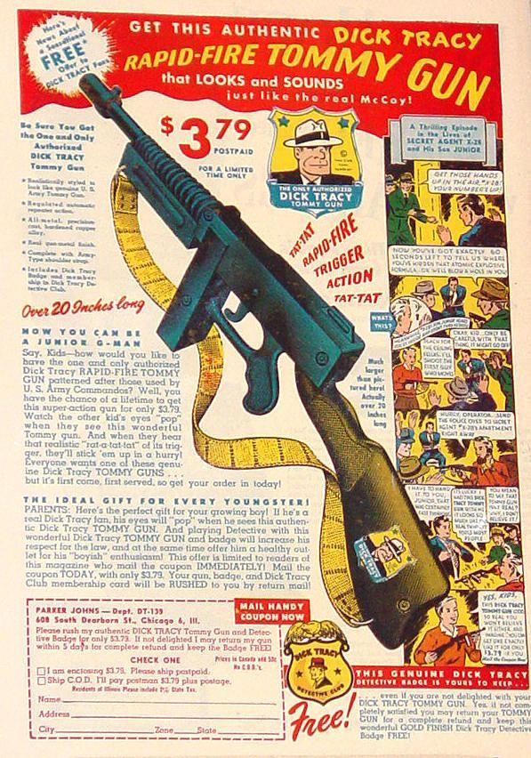 Dick Tracy Tommy Gun Toy Guns Vintage Ads Vintage