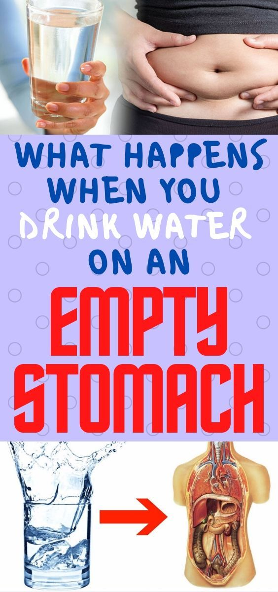 WHAT HAPPENS WHEN YOU DRINK WATER ON AN EMPTY STOMACH in