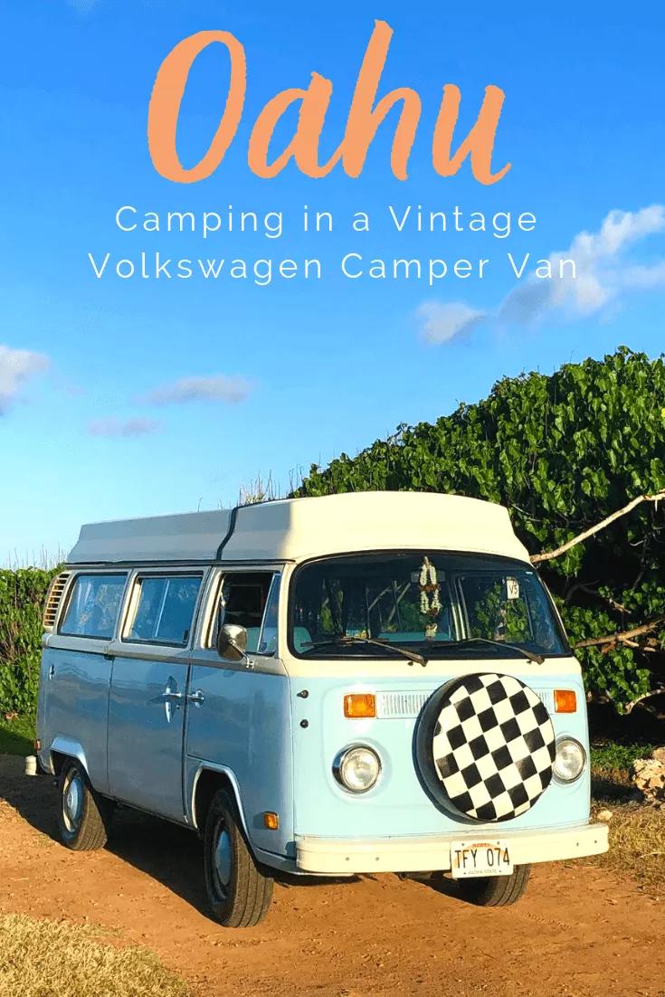 Camping On Oahu In A Vintage Volkswagen Camper Van Vintage Volkswagen Volkswagen Camper Volkswagen Camper Van