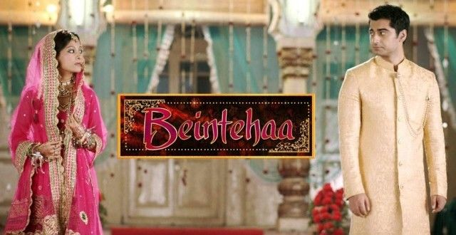 Mann Sinh Minku and Ankur Bhatiya directed Beintehaa is Daily soap drama TV serial of colors. It is ...