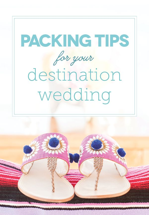 Packing for a destination wedding