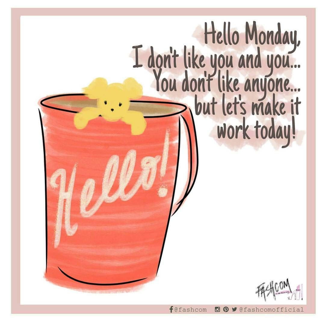 Fashcom On Instagram Rise And Shine Today Illustration Comic Enjoy Smile Morning Monday Cof Coffee Quotes Sunday Quotes Funny Crazy Coffee Lady