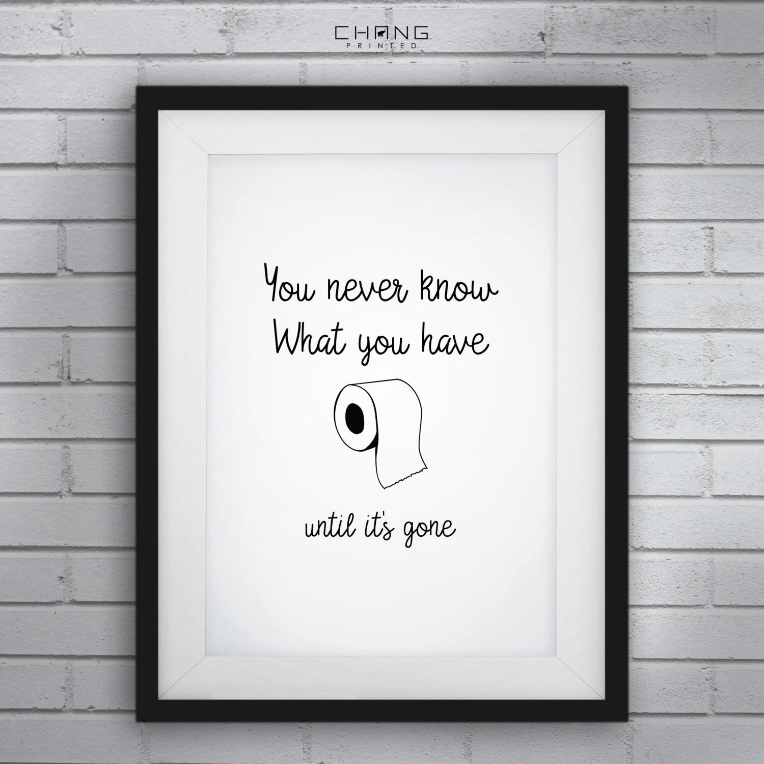 High Quality Funny Bathroom Art,Funny Bathroom Signs,You Never Know What You Have Until  Itu0027s Gone,bathroom Wall Art,bathroom Decor,funny Wall Art