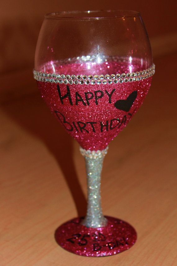 a4da293721a4 Bling Happy Birthday Wine Glass by CompletelyBlingedOut on Etsy ...