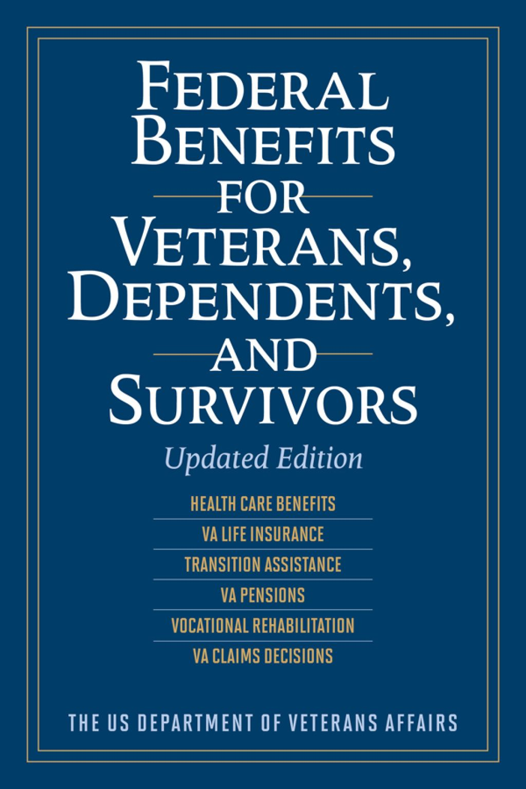 Federal Benefits For Veterans Dependents And Survivors Ebook