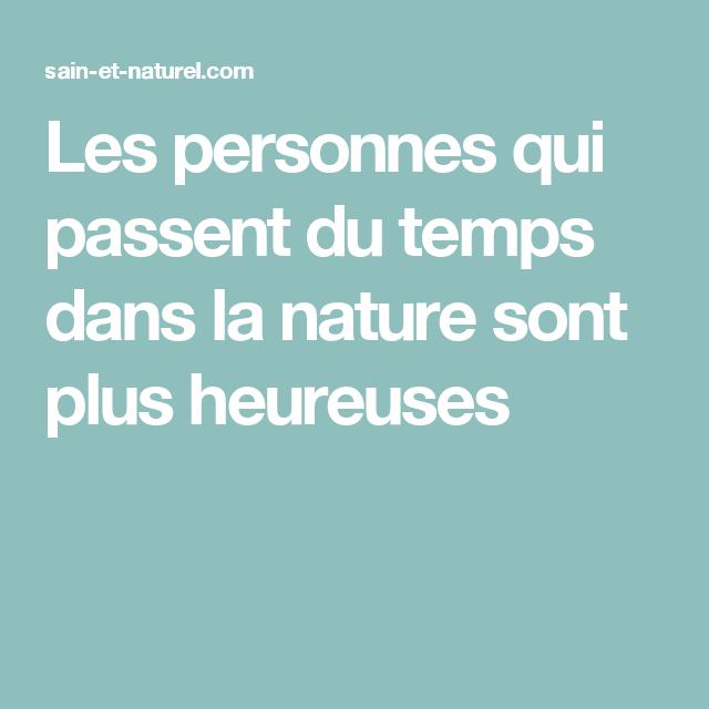 Les personnes qui passent du temps dans la nature sont plus heureuses