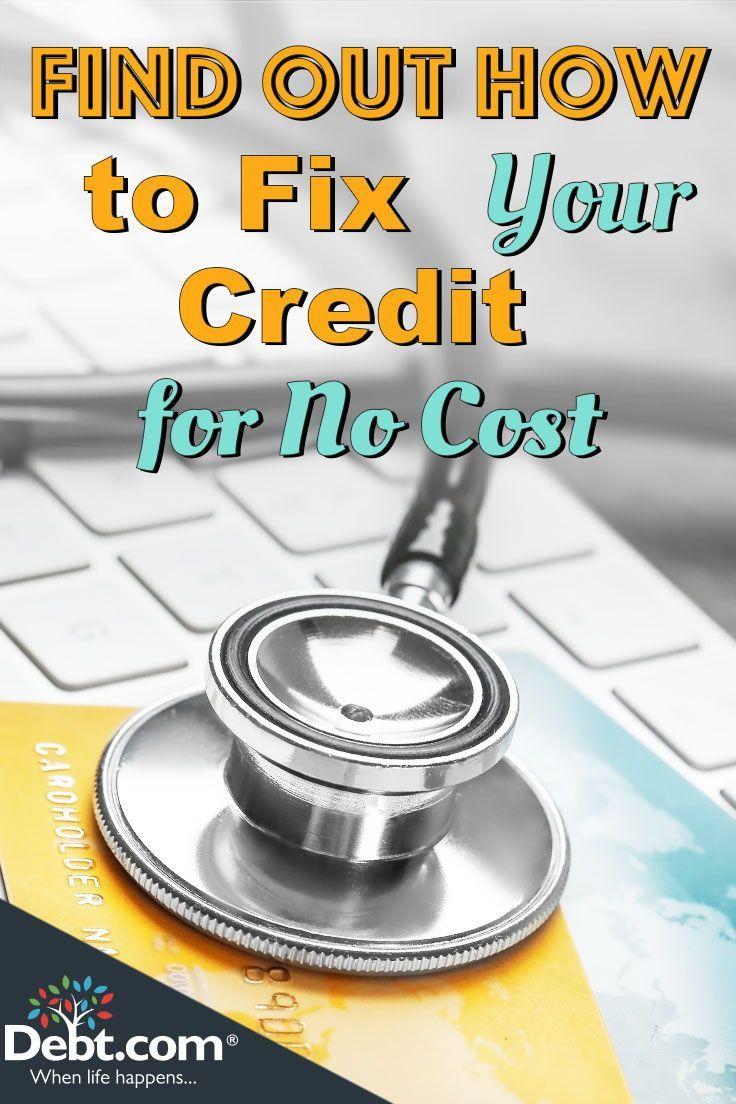 Free Credit Help Fix your credit, Fix my credit, Credit