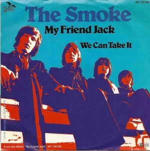 THE SMOKE - My Friend Jack//We Can Take it  1976 Reissue on