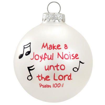Make A Joyful Noise Ornament