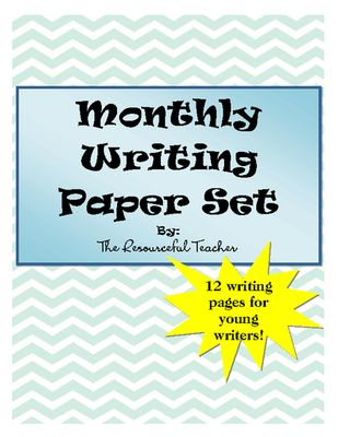 Writing Paper Set for Each Month from The Resourceful Teacher on - print lines on paper