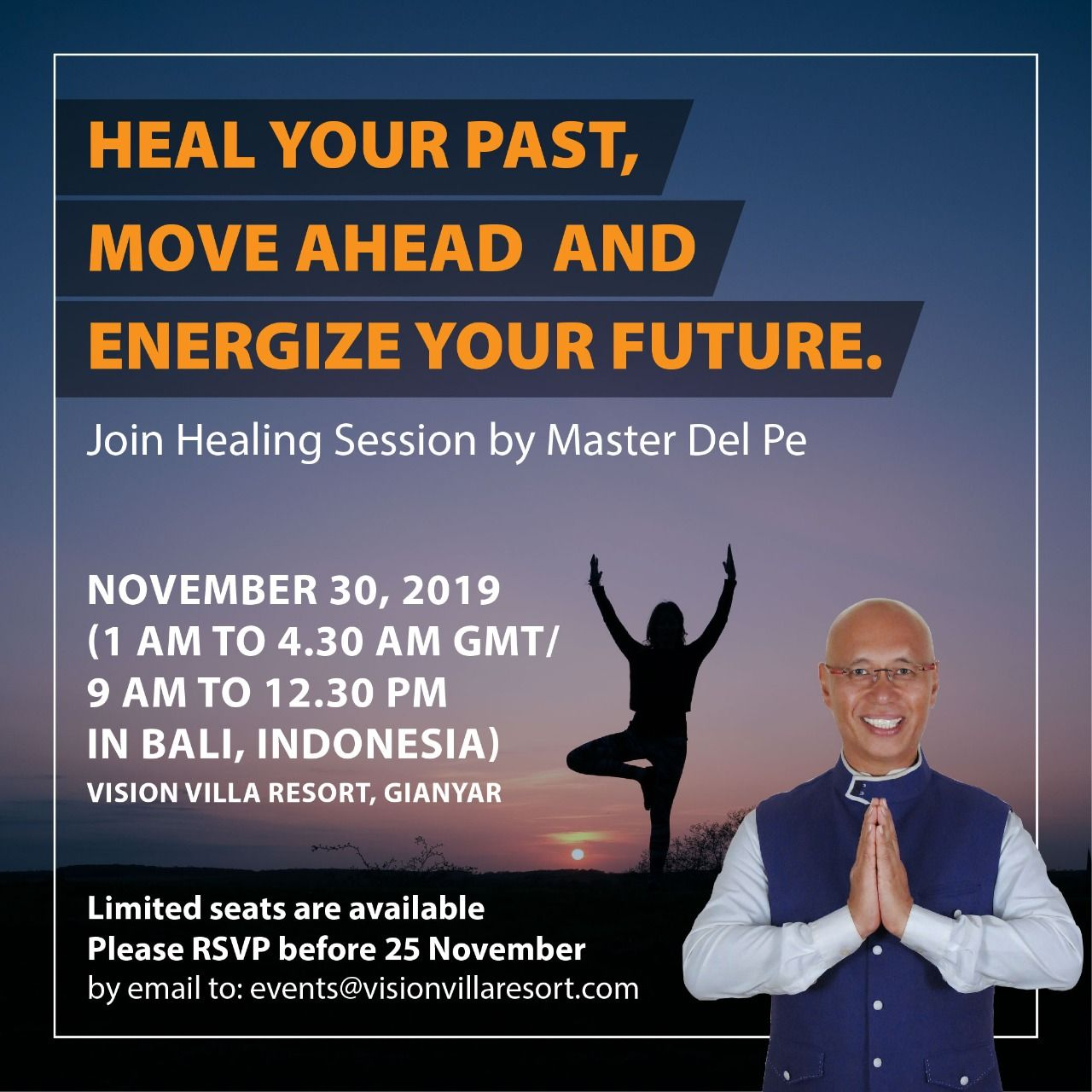 November 30 2019 1 00 Am To 4 30 Am Gmt 9 00 Am To 12 30 Pm In Bali Indonesia Vision Villa Resort Gianyar Limited Seats Are Resort Villa Gianyar Resort