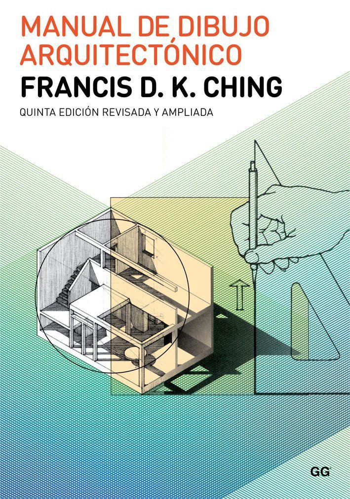 Manual de dibujo arquitectnico francis dk ching traduccin de manual de dibujo arquitectnico francis dk ching traduccin de marta rojals malvernweather Gallery