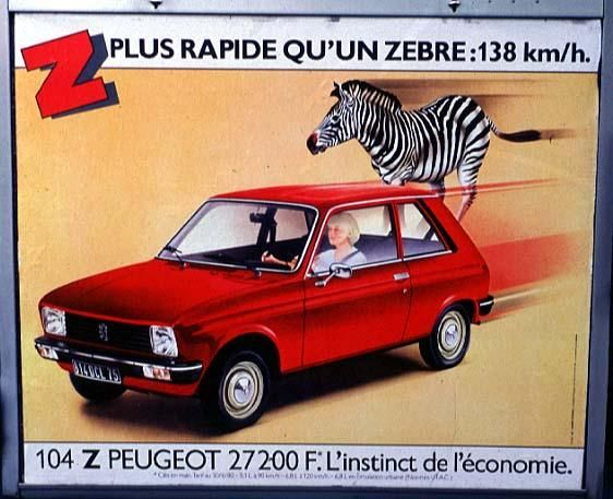 plus rapide qu 39 un z bre la peugeot 104 z publicit s automobiles anciennes pinterest. Black Bedroom Furniture Sets. Home Design Ideas