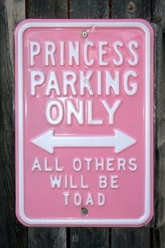 Funny Princess Parking Only sign Card