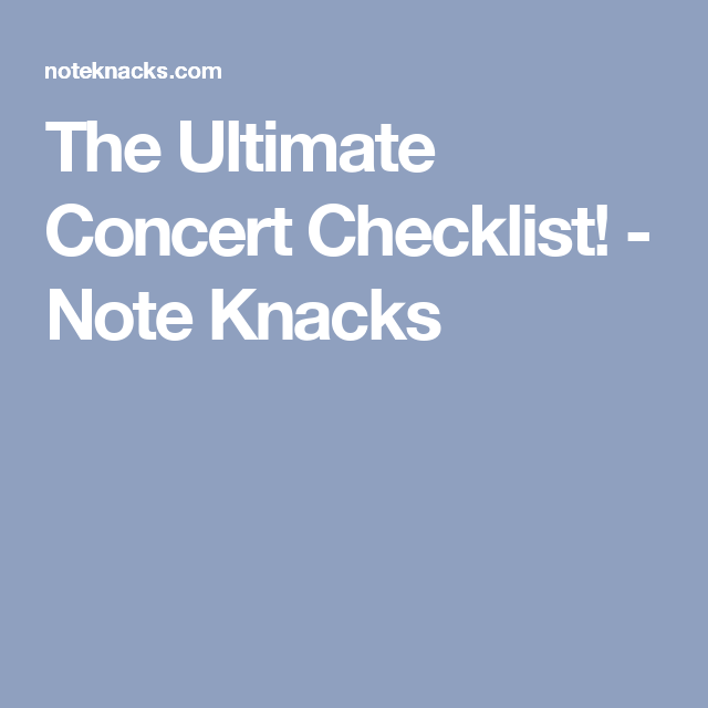 The Ultimate Concert Checklist! - Note Knacks | Elementary Music