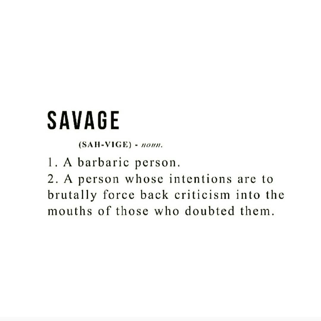 """Savage Funny Quotes Pics Download: The Meaning Of """"savage"""""""