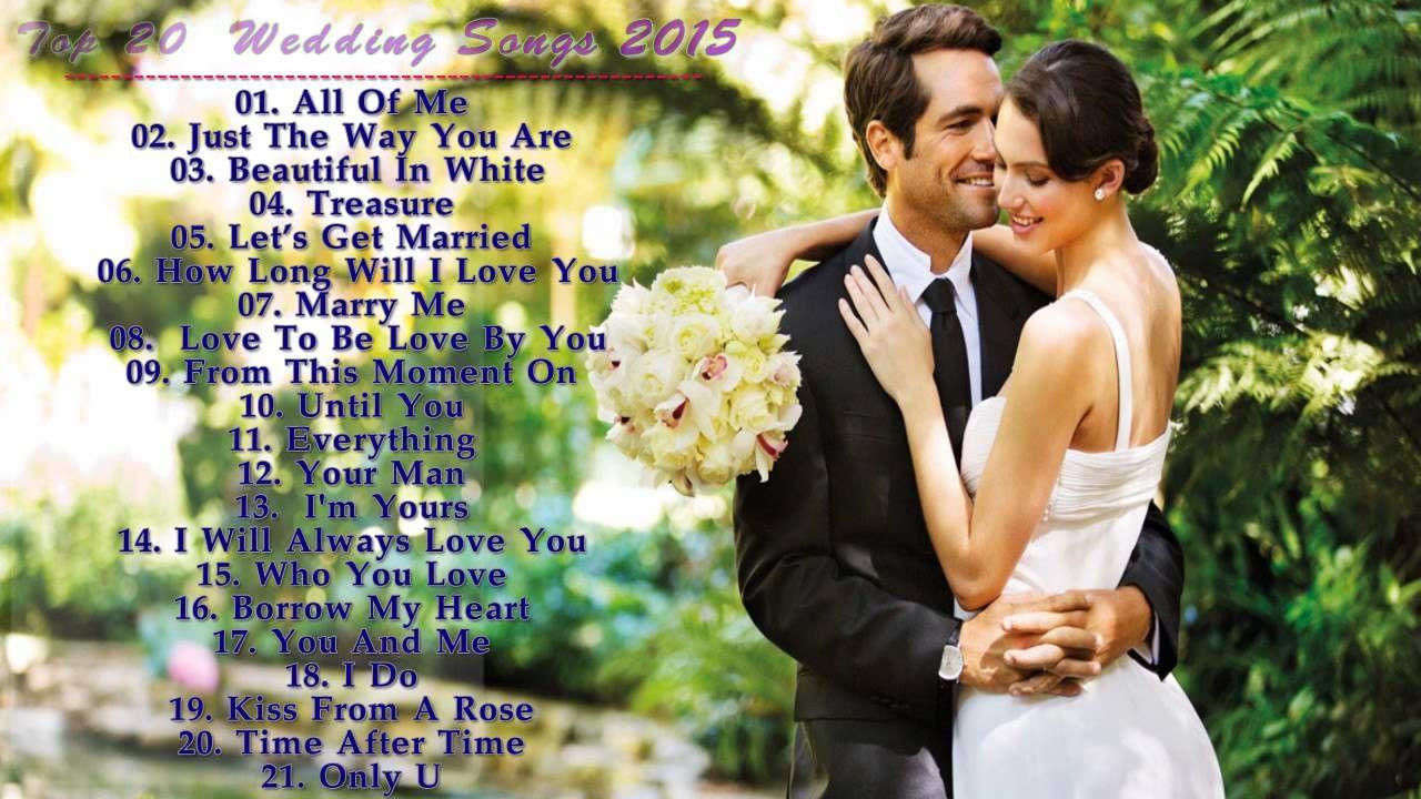 Wedding Songs Top 20 Wedding Songs Best English Love Song Ever Wedding Songs Love Songs English Love