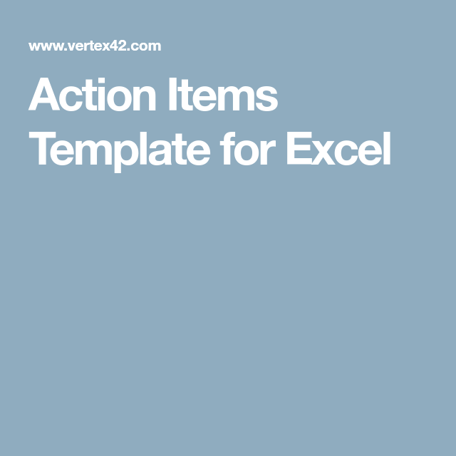 Action Items Template For Excel  Project Management