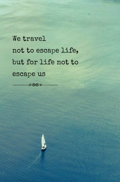 Travel Quotes | Collecting Moments instead of Things