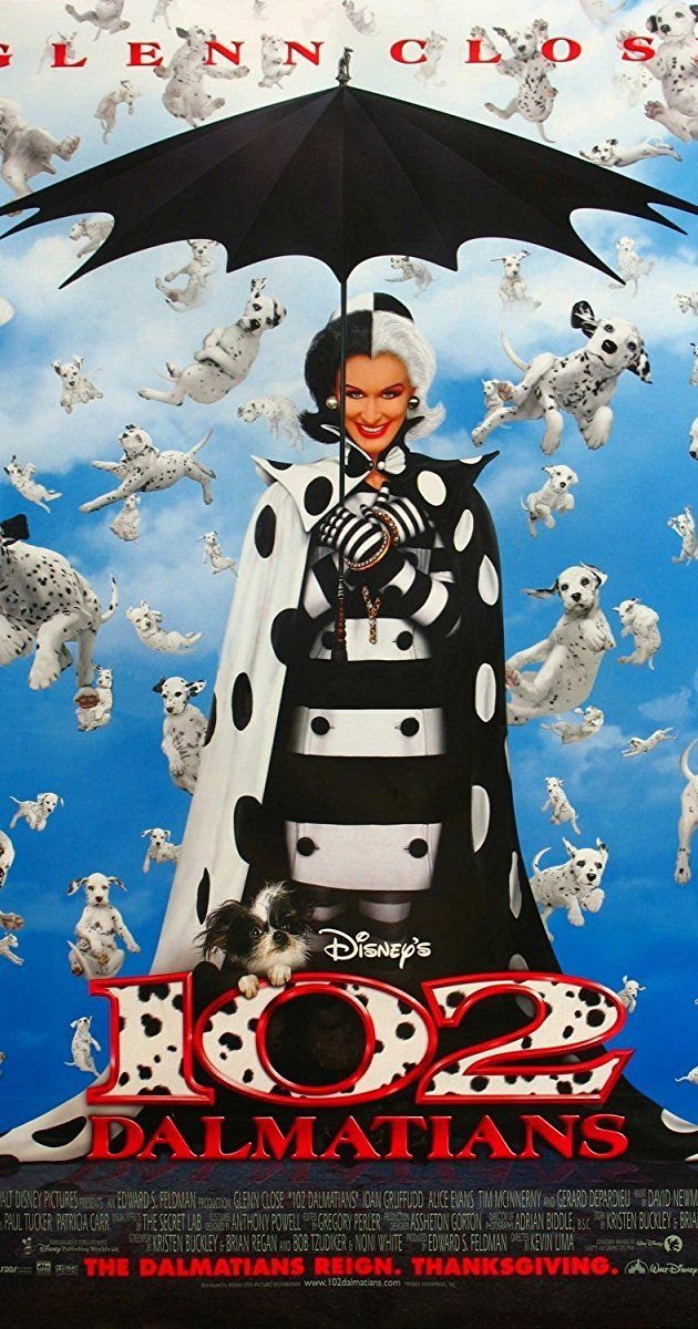 Directed by Kevin Lima. With Glenn Close, Gérard Depardieu, Ioan Gruffudd, Alice Evans. Cruella DeVil gets out of prison and goes after them darned puppies once more.