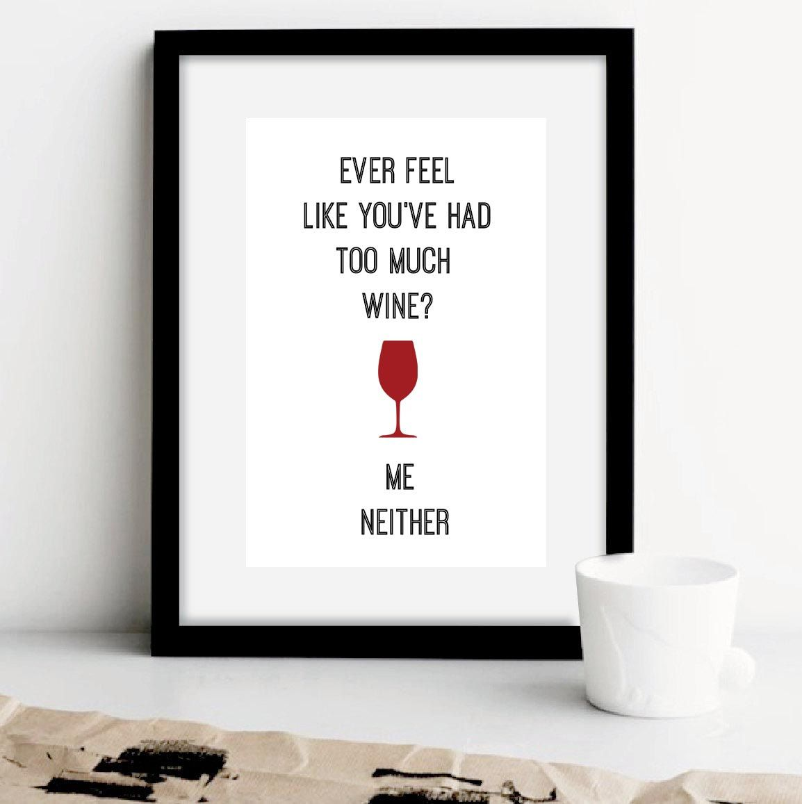 Wine Lover Gift Wine Quotes Gifts For Wine Lovers Wine Mom Wine Gifts Wine Favors Wine Funny Wine Wed Typography Prints Motivational Prints Love Posters