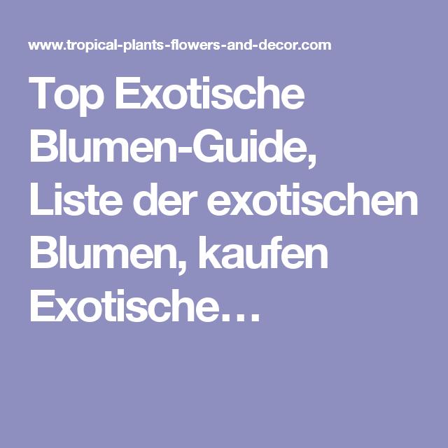 Top Exotische Blumen Guide, Liste Der Exotischen Blumen, Kaufen Exotischeu2026