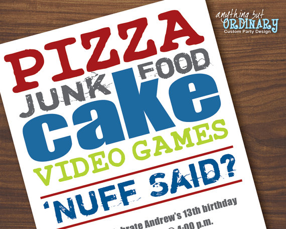 Teenage Boys Birthday Invitation Nuff Said Pizza Cake Video Games Printable Party Digital File