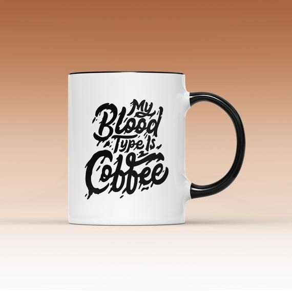 My Blood Type Is Coffee Mug, Mugs With Sayings, Gothic Home Decor, Unique Coffee Mugs, Groomsmen Gif #gothichome