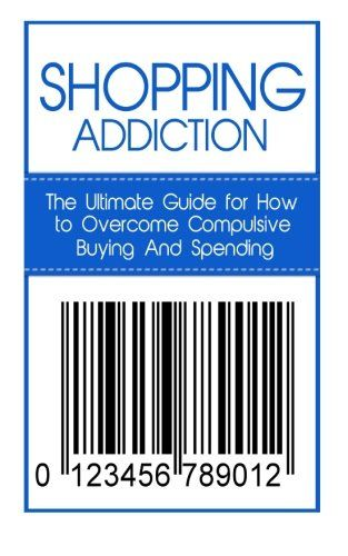 How To Overcome Compulsive Buying And Spending Shopping Retail Therapy Debtors Anonymous